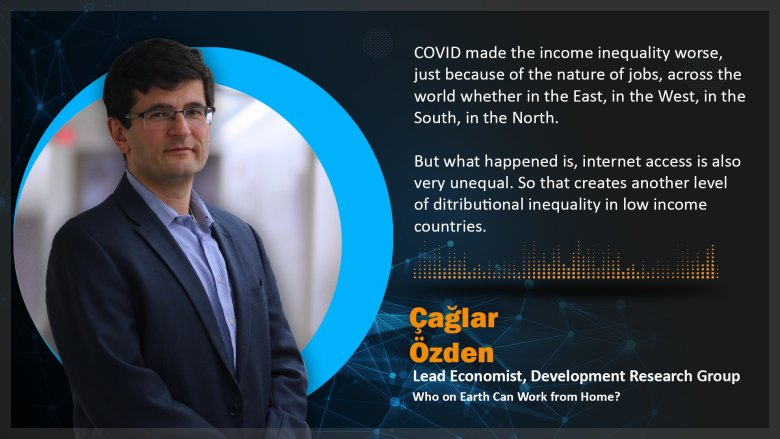 Photo with quote of Çağlar Özden, lead economist in the World Bank's Development Research Group